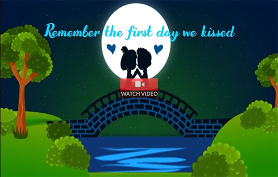 Remember Our First Kiss!