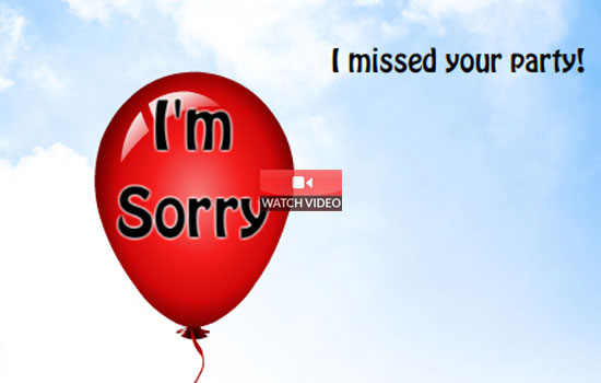 Sorry! Missed Your Party!