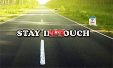 Stay in Touch Always!